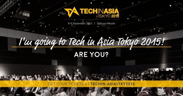 アジアのスタートアップ・エコシステムを体感する~「Tech In Asia Tokyo 2015」